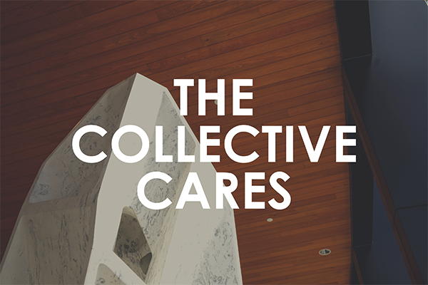 The Collective Cares